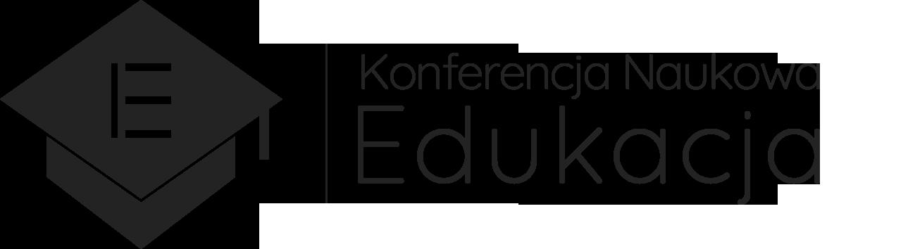 """Ogólnopolska Konferencja Naukowa """"Edukacja – problemy, wyzwania i perspektywy"""","""